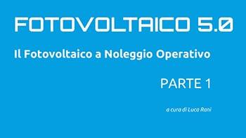 video fotovoltaico noleggio operativo il tetto srl
